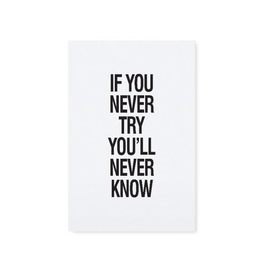 Card - If you never try